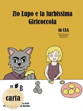 Zio Lupo e la furbissima Giricoccola in CAA