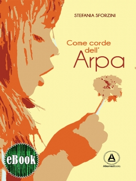 Come corde dell'arpa (eBook)