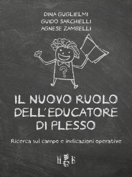 Il nuovo ruolo dell'Educatore di Plesso (brossura)